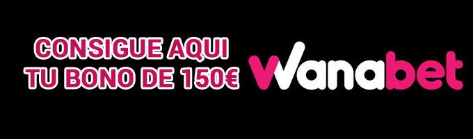 bono wanabet 150 euros