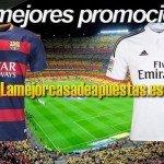 promociones apuestas clasico barcelona real madrid