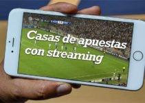 Casas de apuestas con streaming o transmisiones en directo