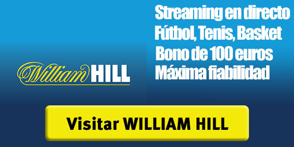 casas de apuestas con streaming william hill