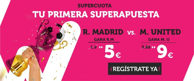 supercuotas supercopa europa 2017 real madrid manchester