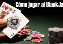 Como jugar al blackjack: Aprende a jugar como un profesional