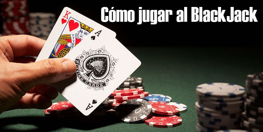 como jugar al blackjack