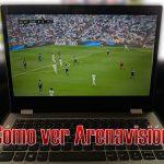 como ver arenavision