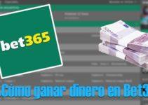Cómo ganar dinero en Bet365