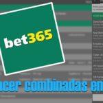 como hacer combinadas en bet365