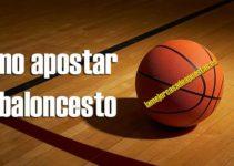 Cómo apostar en baloncesto: La guía paso a paso